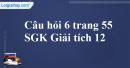 Câu hỏi 6 trang 55 SGK Giải tích 12