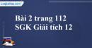 Bài 2 trang 112 SGK Giải tích 12