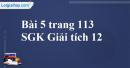 Bài 5 trang 113 SGK Giải tích 12