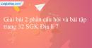 Bài 2 trang 32 SGK Địa lí 7