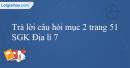 Trả lời câu hỏi mục 2 trang 51 SGK Địa lí 7
